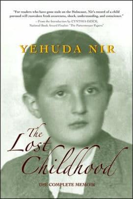 Yehuda Nir. The Lost Childhood: The Complete Memoir. 2007.